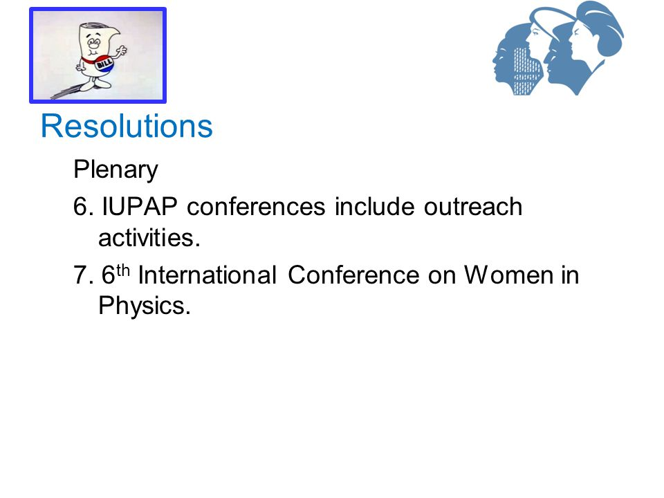 Plenary 6. IUPAP conferences include outreach activities.