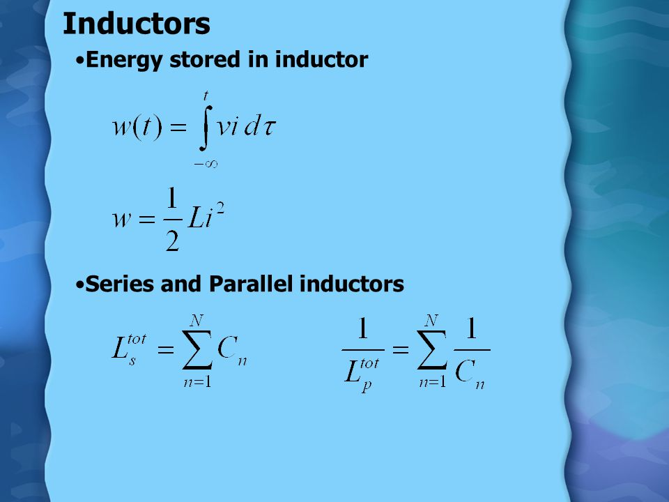 Inductance, in Henries [H] The inductance is The voltage in an inductor The current, cannot change instantaneously