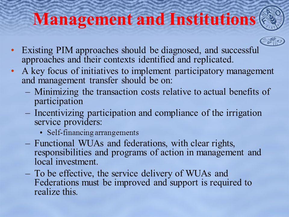 Existing PIM approaches should be diagnosed, and successful approaches and their contexts identified and replicated.