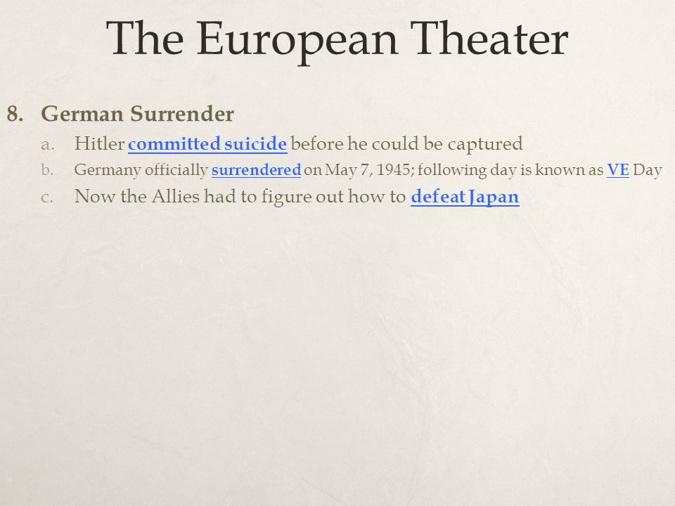 The European Theater 8.