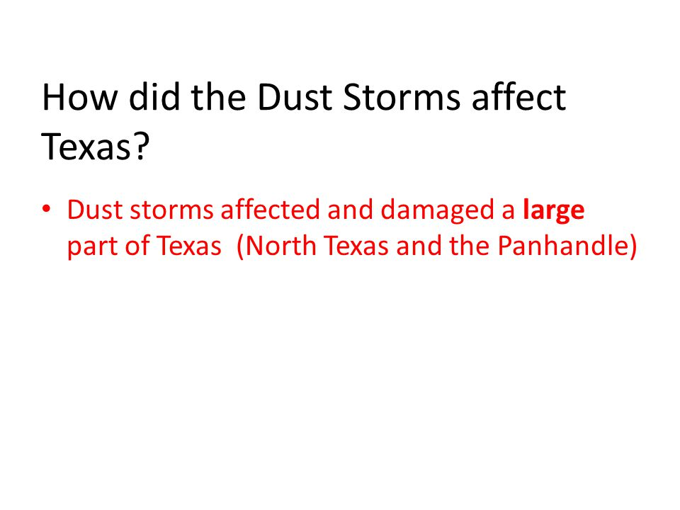 How did the Dust Storms affect Texas.