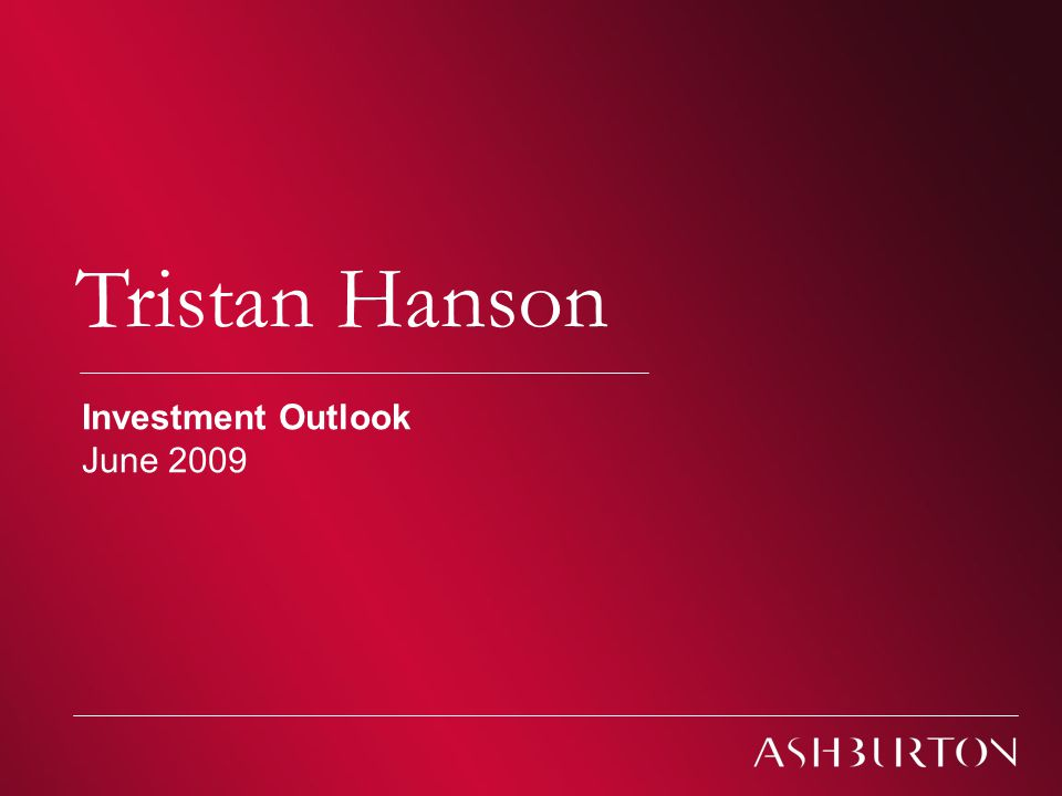 Climate change Tristan Hanson Investment Outlook June 2009