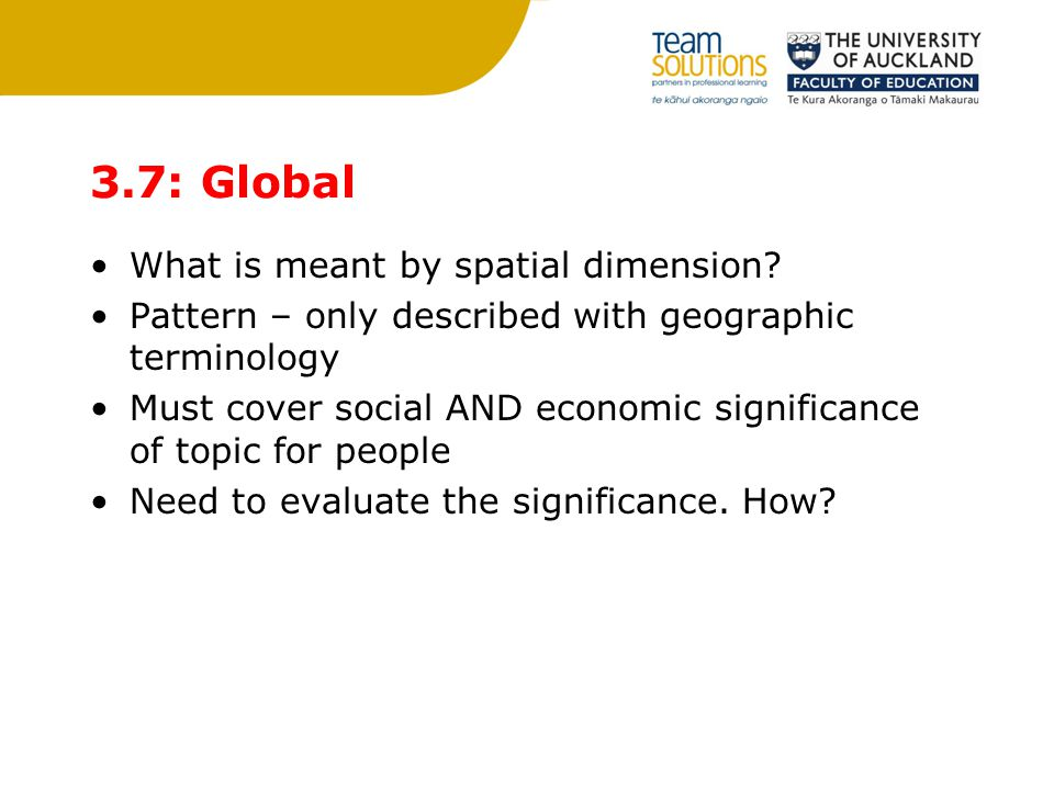 3.7: Global What is meant by spatial dimension.