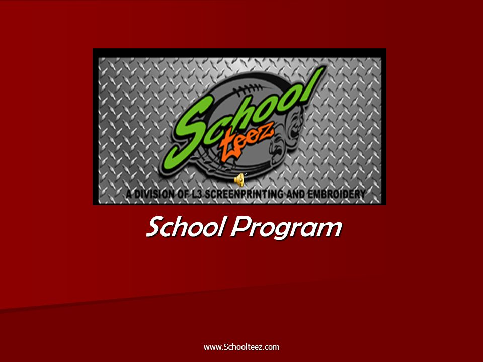 www.Schoolteez.com School Program