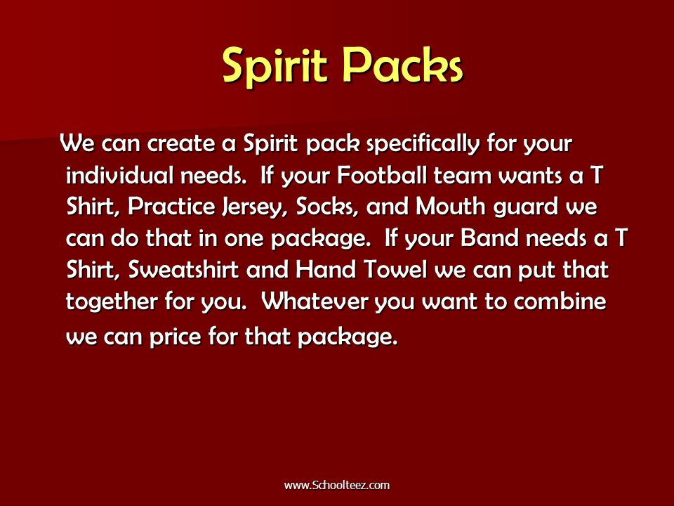 Spirit Packs Spirit Packs We can create a Spirit pack specifically for your individual needs.