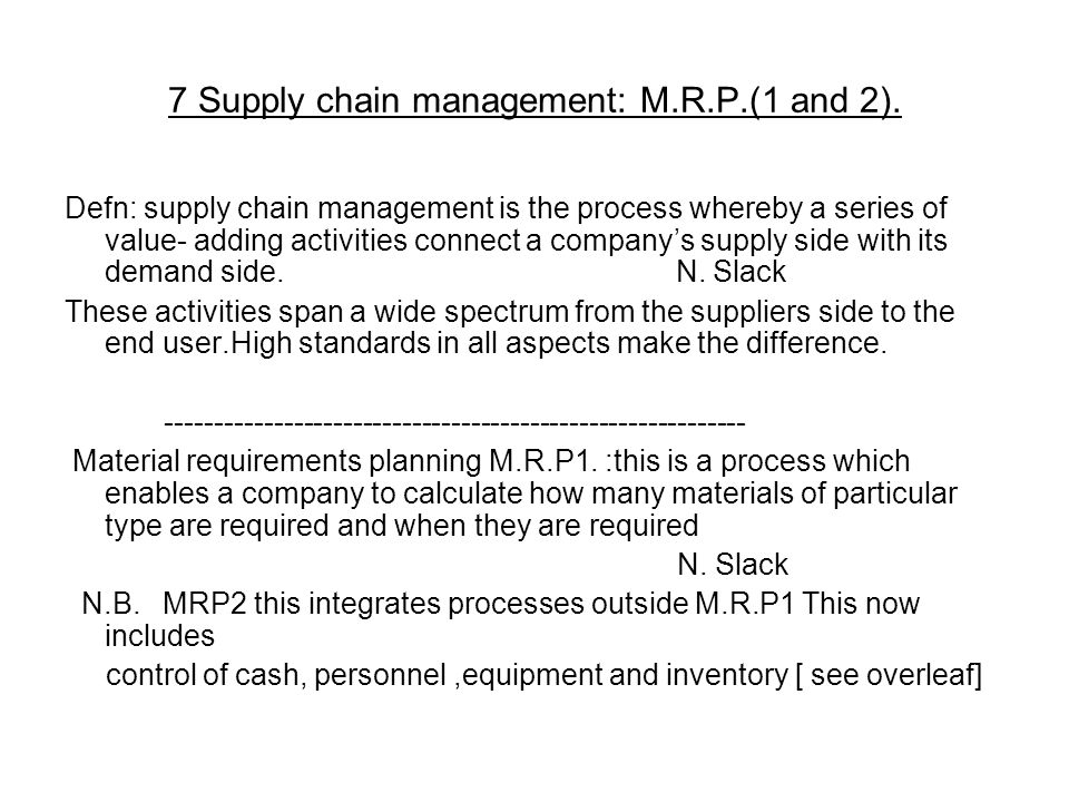 7 Supply chain management: M.R.P.(1 and 2).