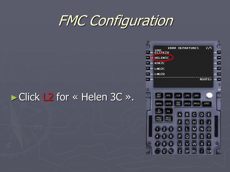 FMC Configuration ► Click L2 for « Helen 3C ».