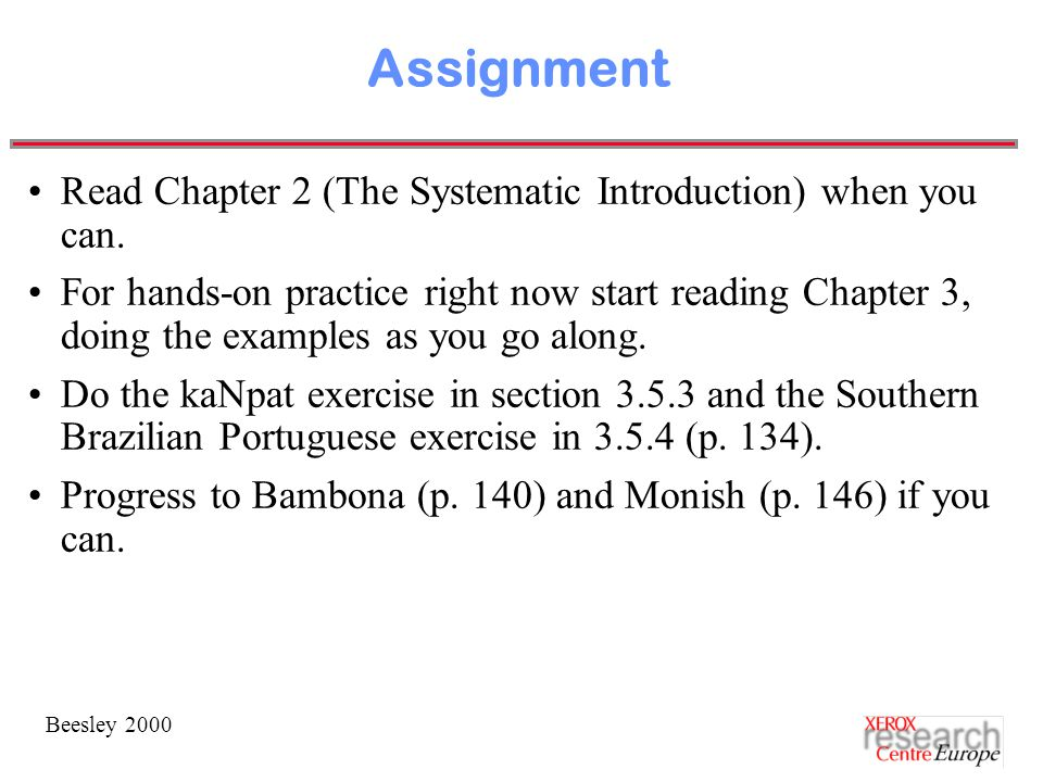 Beesley 2000 Assignment Read Chapter 2 (The Systematic Introduction) when you can.