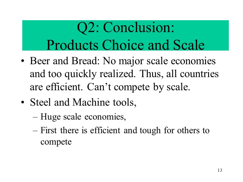 12 Q2: (continued) Why Not Beer.
