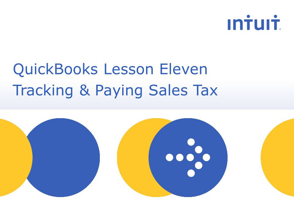 people QuickBooks Lesson Eleven Tracking & Paying Sales Tax