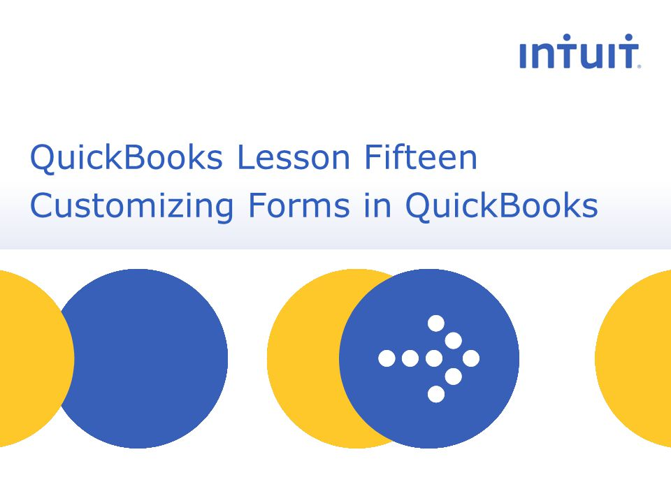 people QuickBooks Lesson Fifteen Customizing Forms in QuickBooks