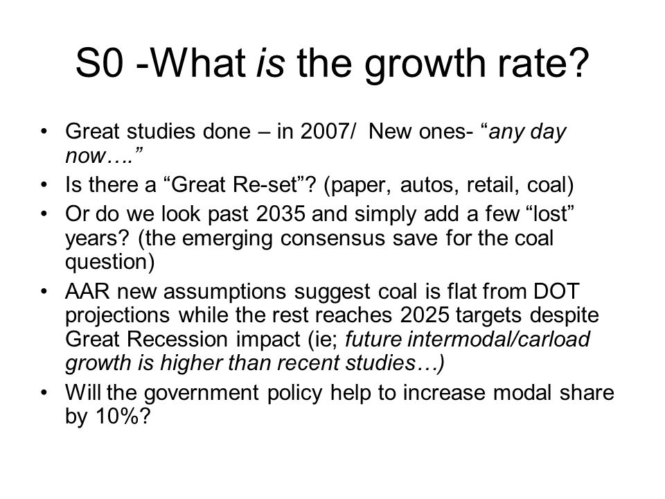 S0 -What is the growth rate.