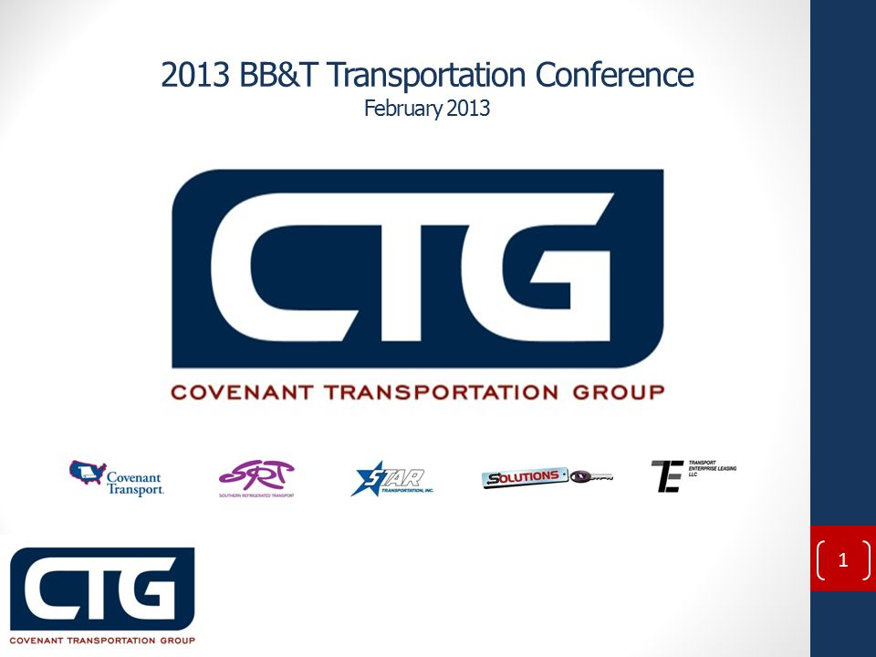 2013 BB&T Transportation Conference February 2013 1