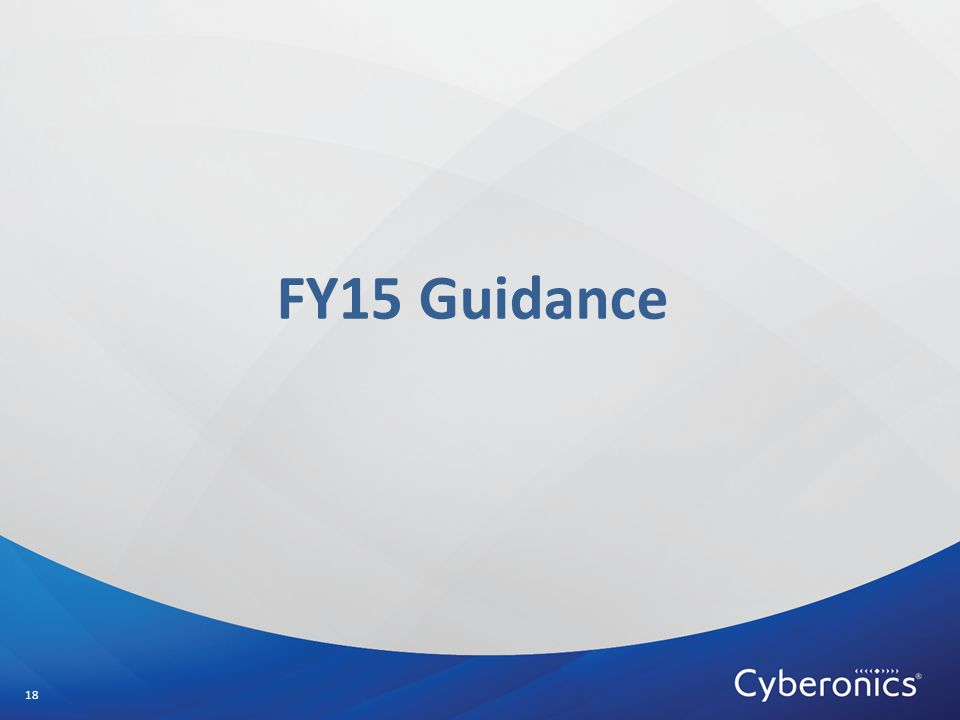 FY15 Guidance 18