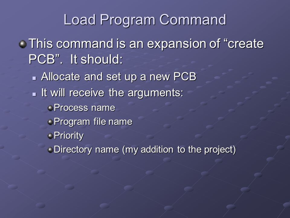 Load Program Command This command is an expansion of create PCB .