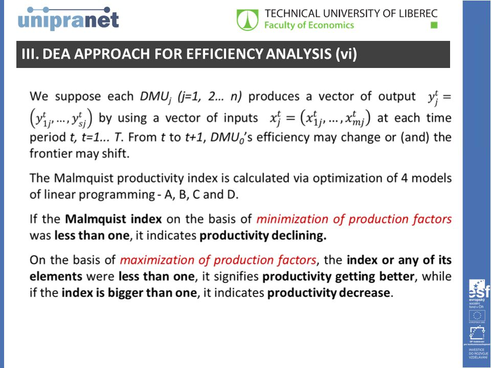III. DEA APPROACH FOR EFFICIENCY ANALYSIS (vi)
