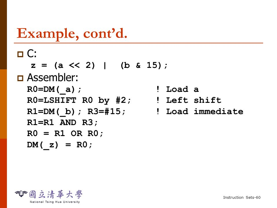 Instruction Sets-59 Example, cont'd.  Shorter version using pointers: .