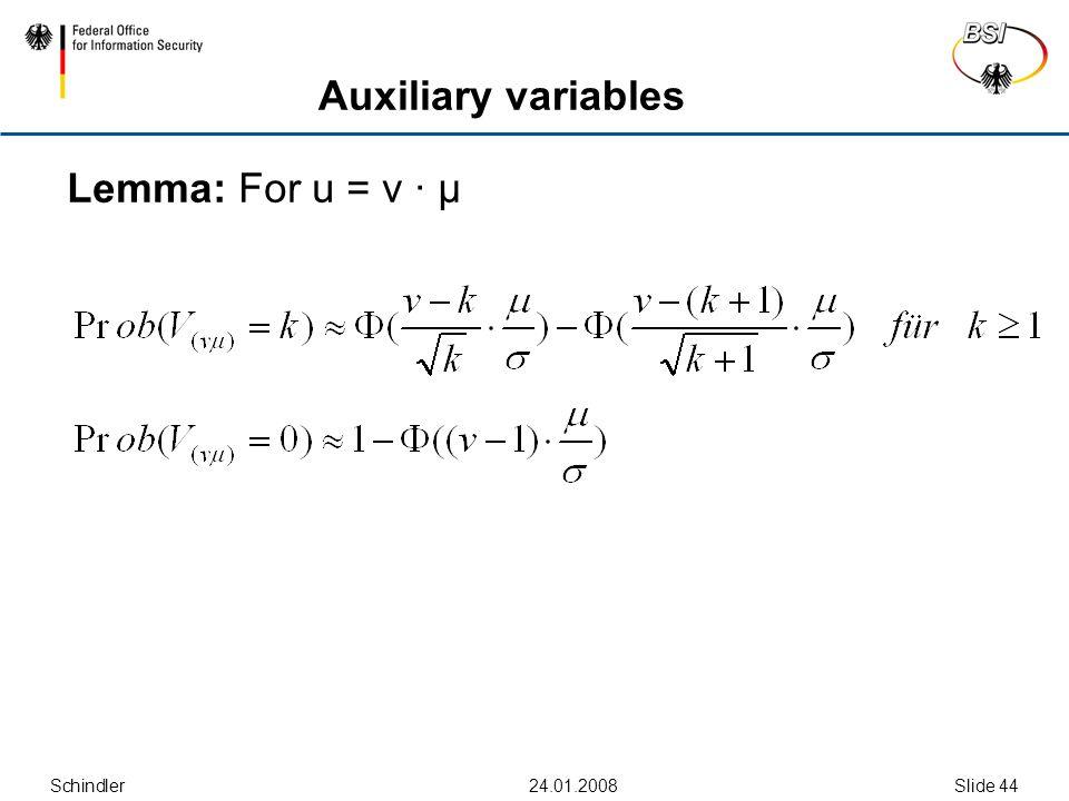 Schindler24.01.2008Slide 44 Auxiliary variables Lemma: For u = v ∙ μ