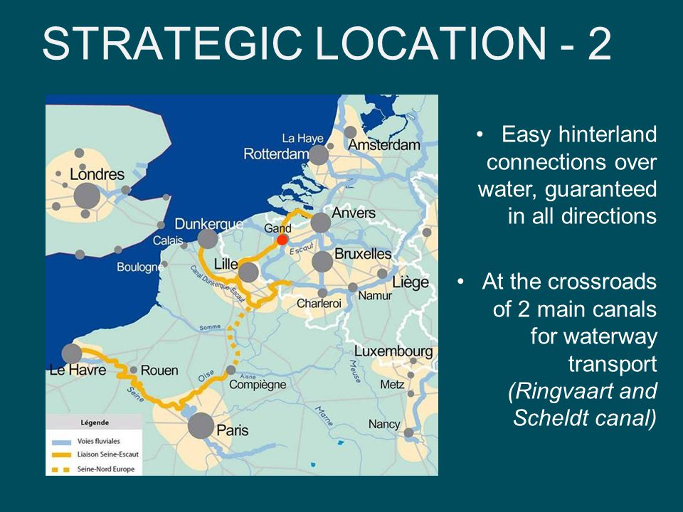 STRATEGIC LOCATION - 2 Easy hinterland connections over water, guaranteed in all directions At the crossroads of 2 main canals for waterway transport (Ringvaart and Scheldt canal)