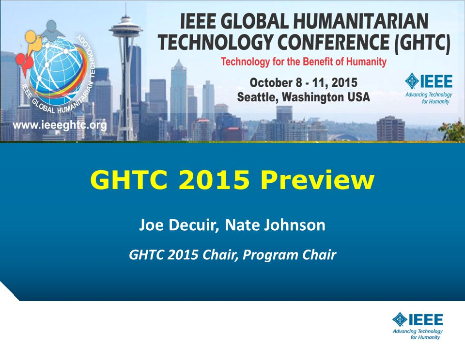 12-CRS-0106 REVISED 8 FEB 2013 GHTC 2015 Preview Joe Decuir, Nate Johnson GHTC 2015 Chair, Program Chair