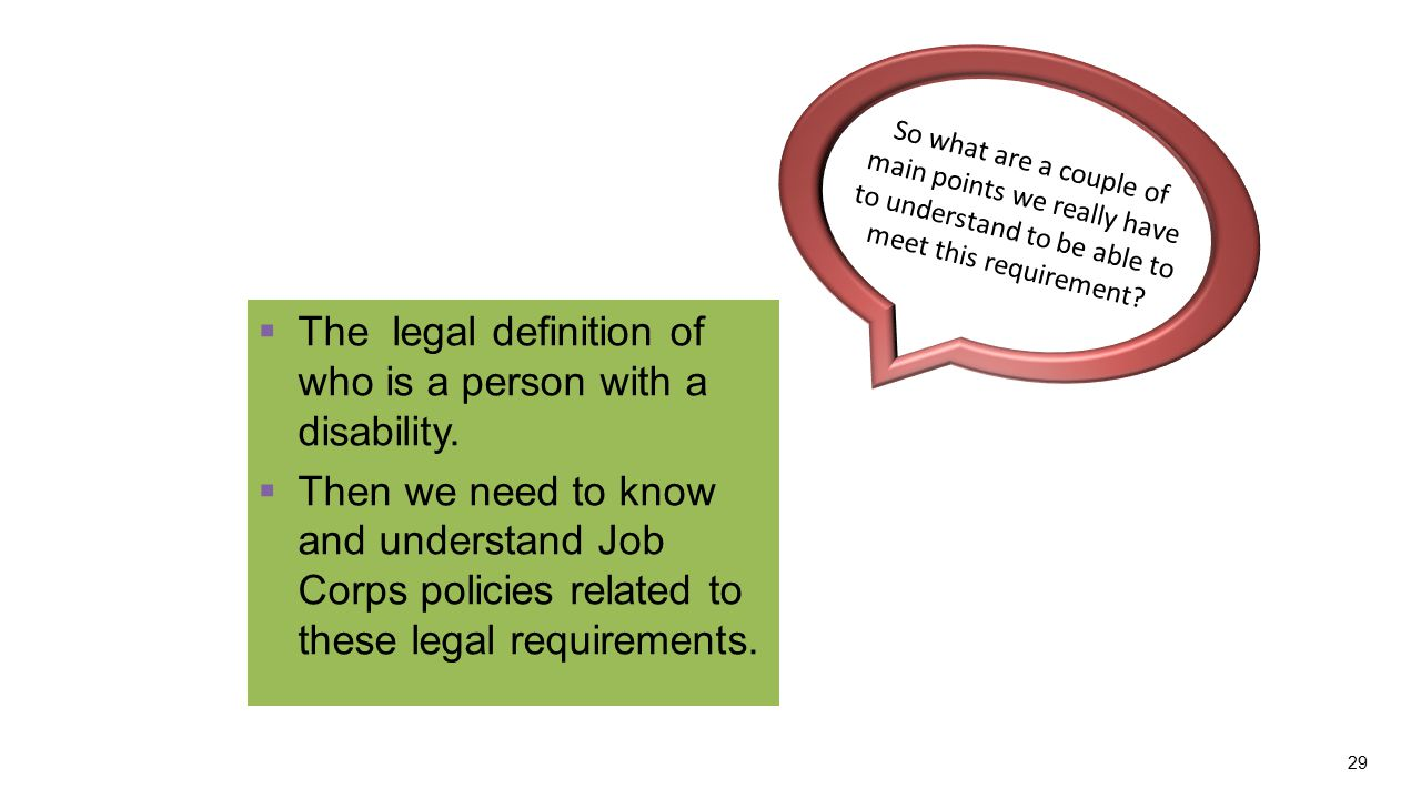  The legal definition of who is a person with a disability.