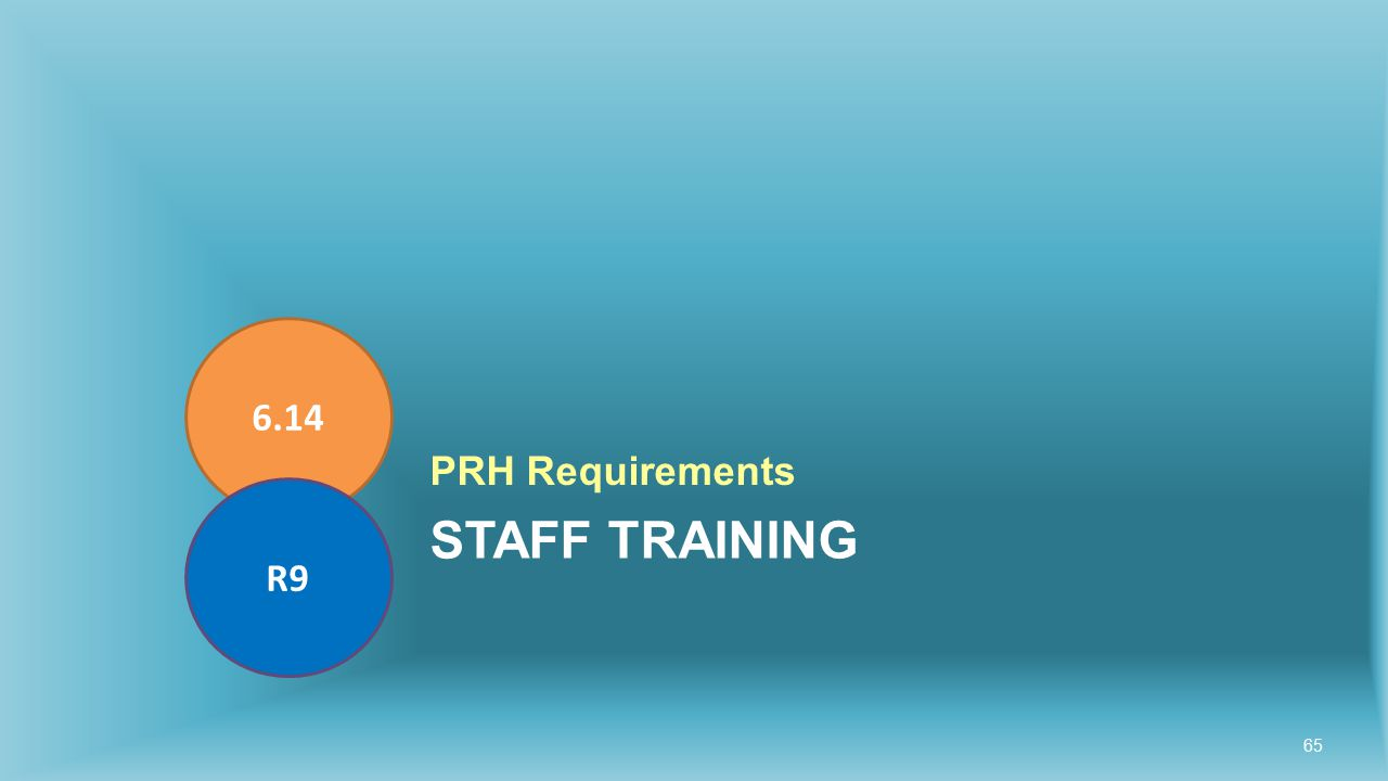 STAFF TRAINING PRH Requirements 6.14 R9 65