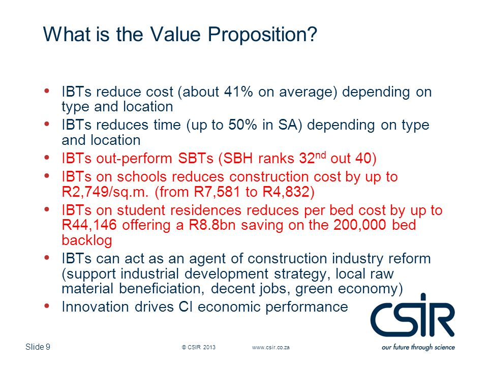 Slide 9 What is the Value Proposition.