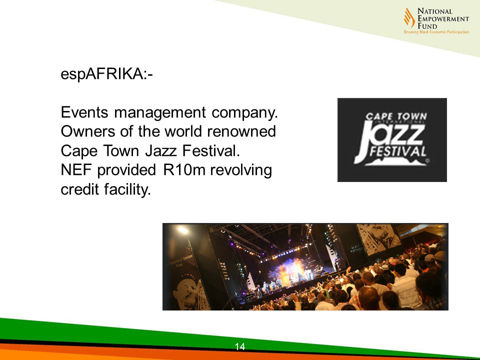 14 espAFRIKA:- Events management company. Owners of the world renowned Cape Town Jazz Festival.