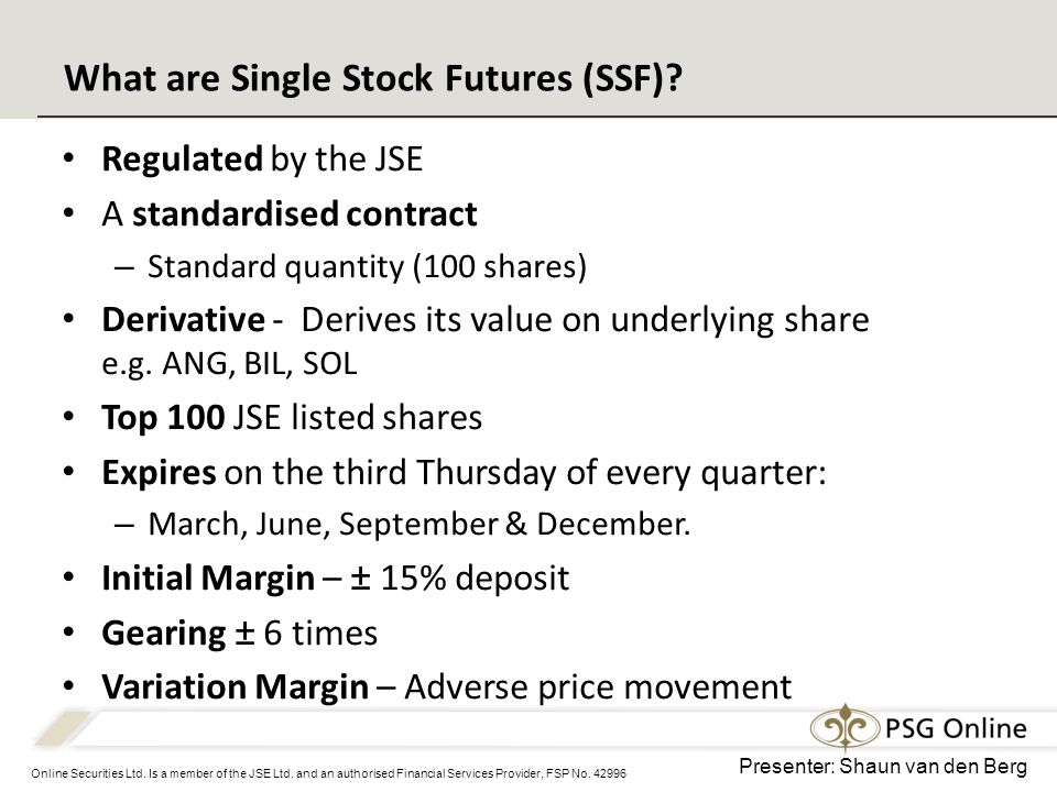 Online Securities Ltd. Is a member of the JSE Ltd.