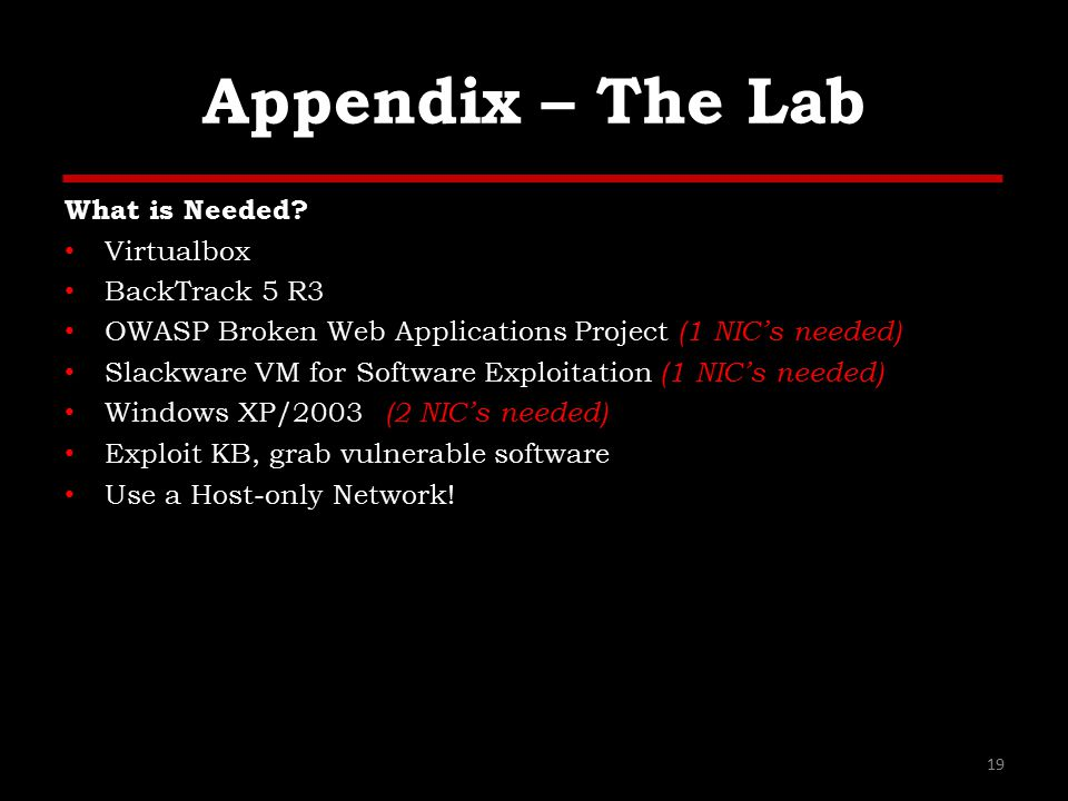 Appendix – The Lab What is Needed.
