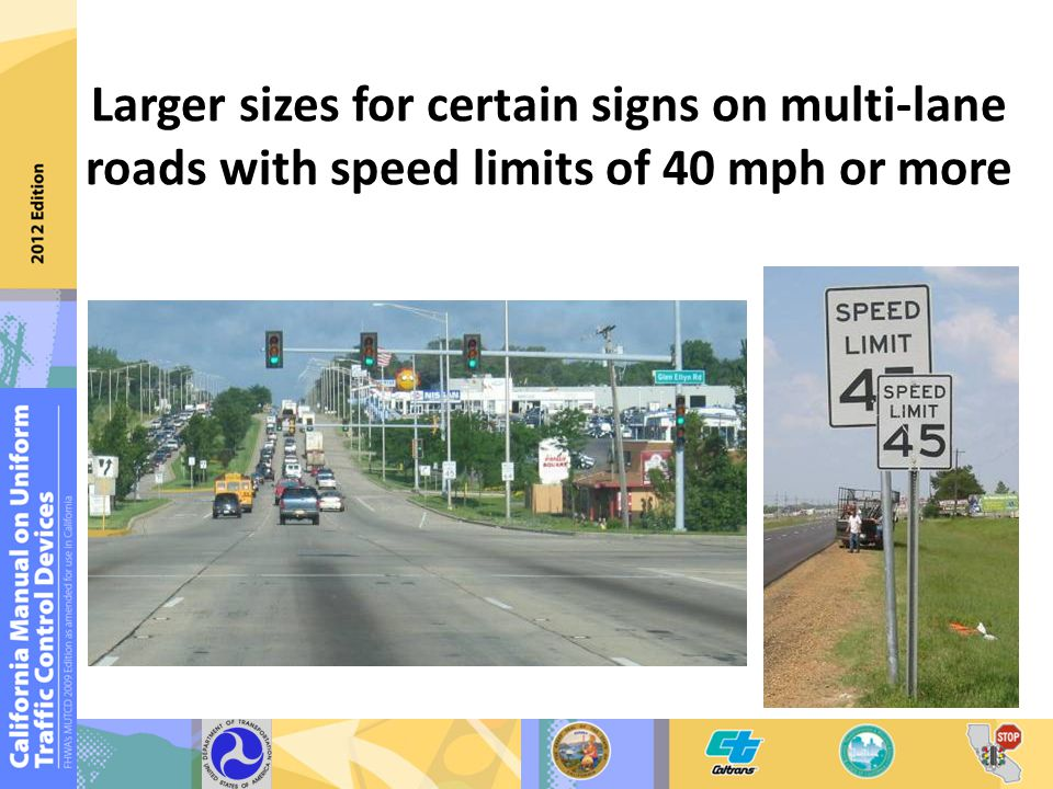 Larger sizes for certain signs on multi-lane roads with speed limits of 40 mph or more