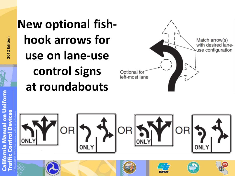New optional fish- hook arrows for use on lane-use control signs at roundabouts