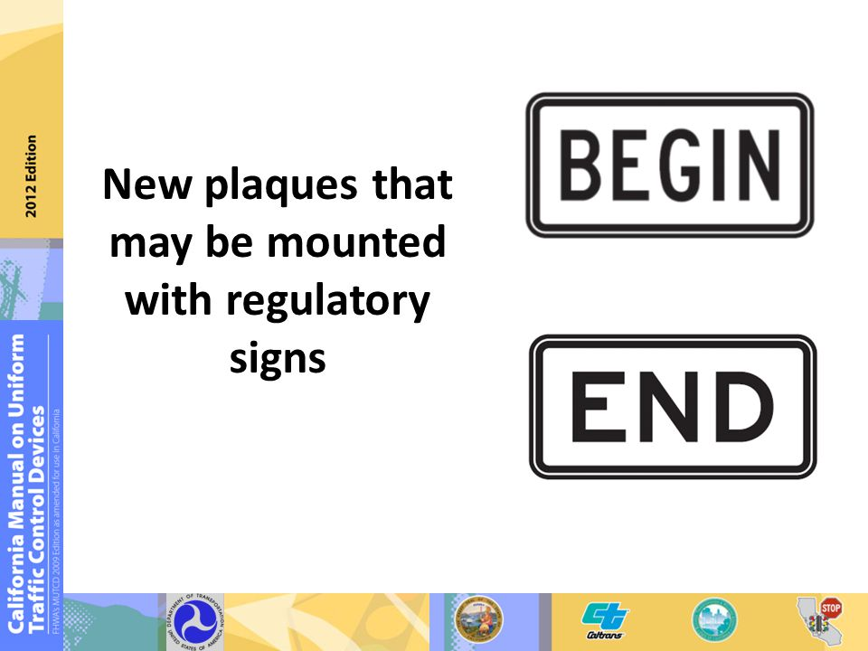 New plaques that may be mounted with regulatory signs