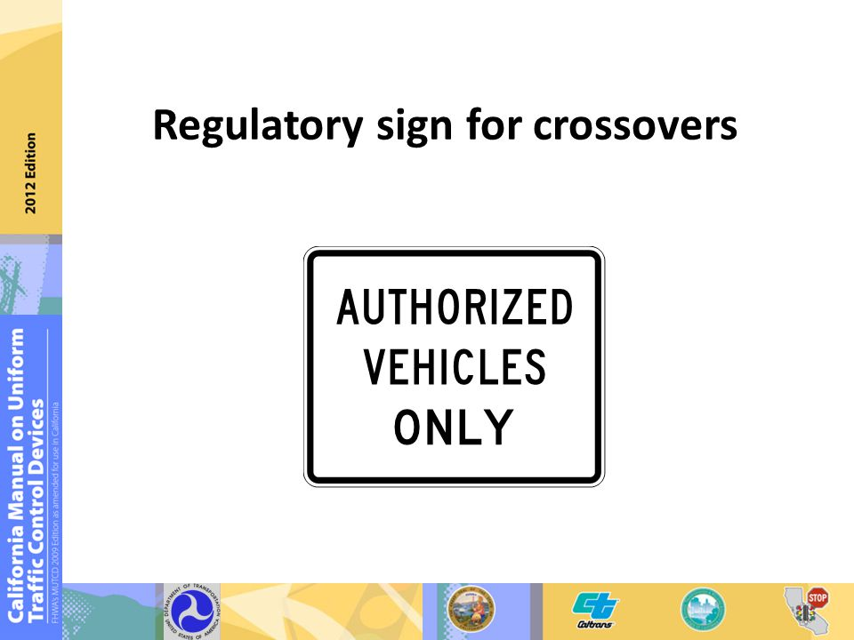 Regulatory sign for crossovers