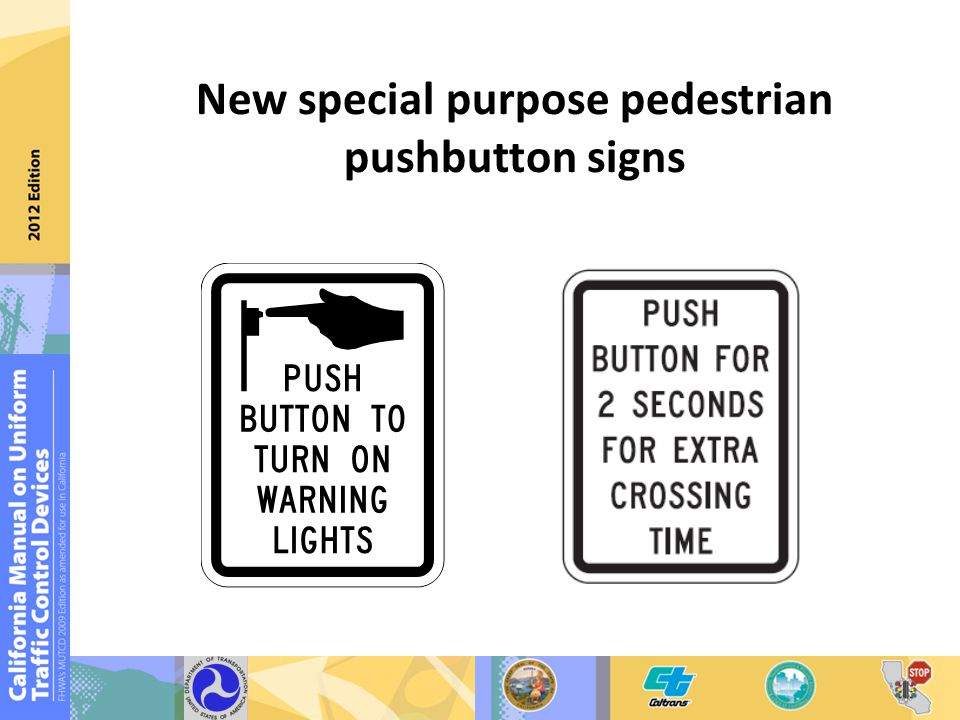 New special purpose pedestrian pushbutton signs