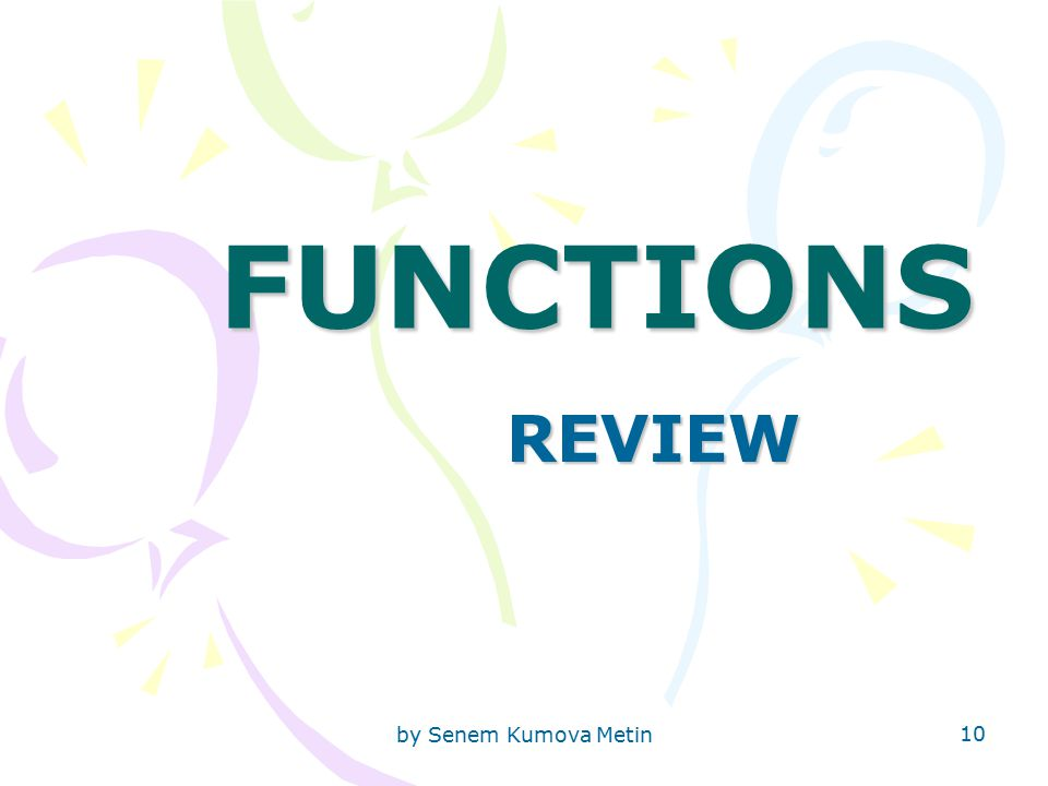 by Senem Kumova Metin 10 FUNCTIONS REVIEW