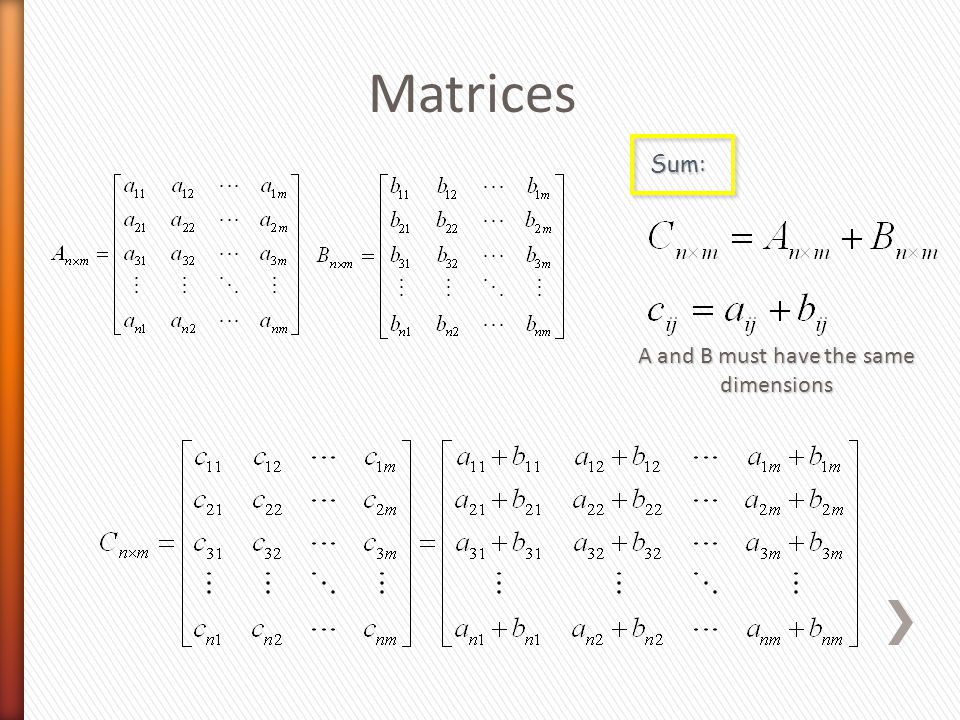 Matrices Sum: A and B must have the same dimensions