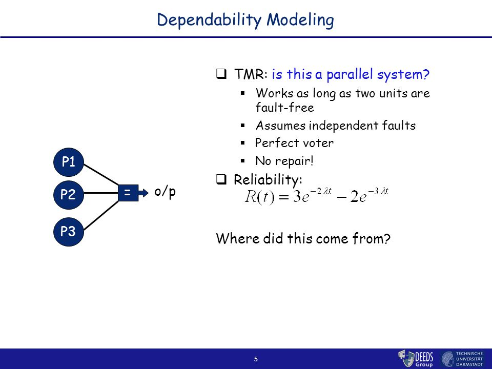 5 Dependability Modeling  TMR: is this a parallel system.