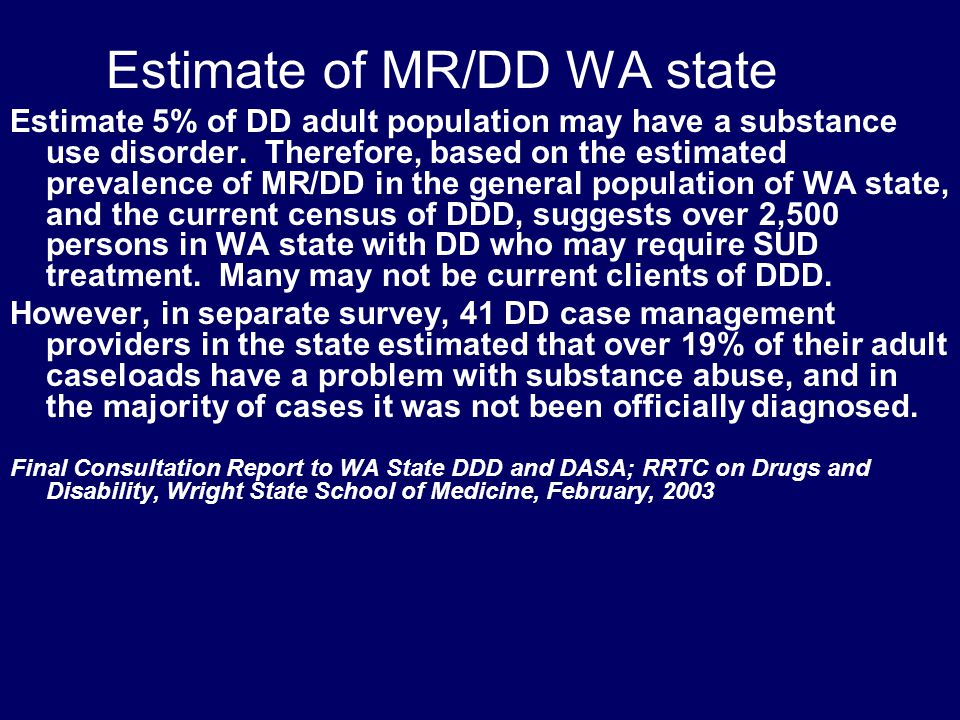 MR/DD  Growing awareness of need for treatment for MR/DD re: tx accommodations  DD/MR and elderly have lower AOD use rates, but more severe consequences if using  Reduced judgment and prescribed drug tolerance if using alcohol or illicit drugs  Family of origin often contributes to abuse