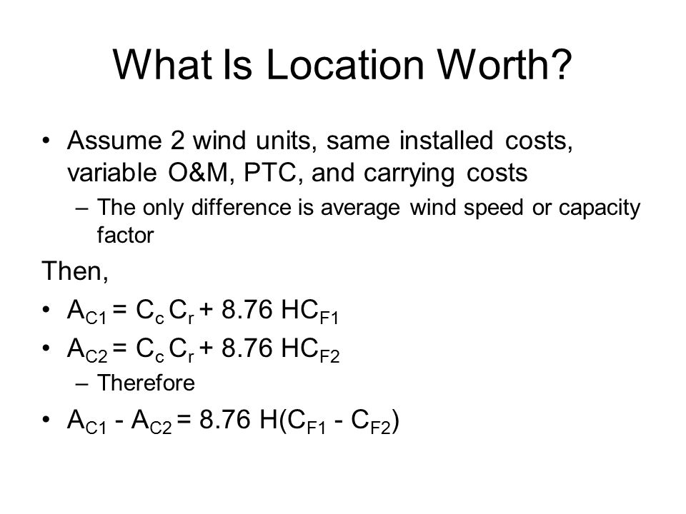 What Is Location Worth.