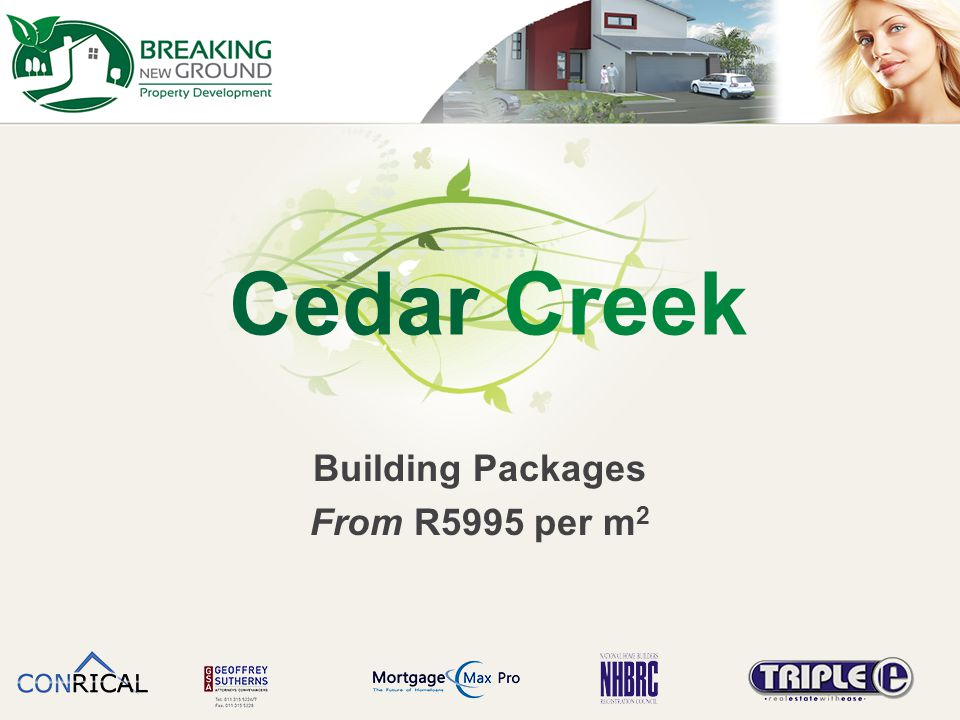 Cedar Creek Building Packages From R5995 per m 2