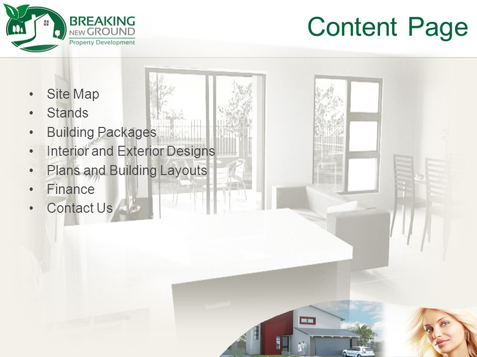 Content Page Site Map Stands Building Packages Interior and Exterior Designs Plans and Building Layouts Finance Contact Us