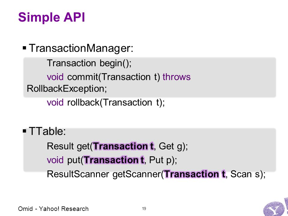 Simple API Omid - Yahoo! Research 19