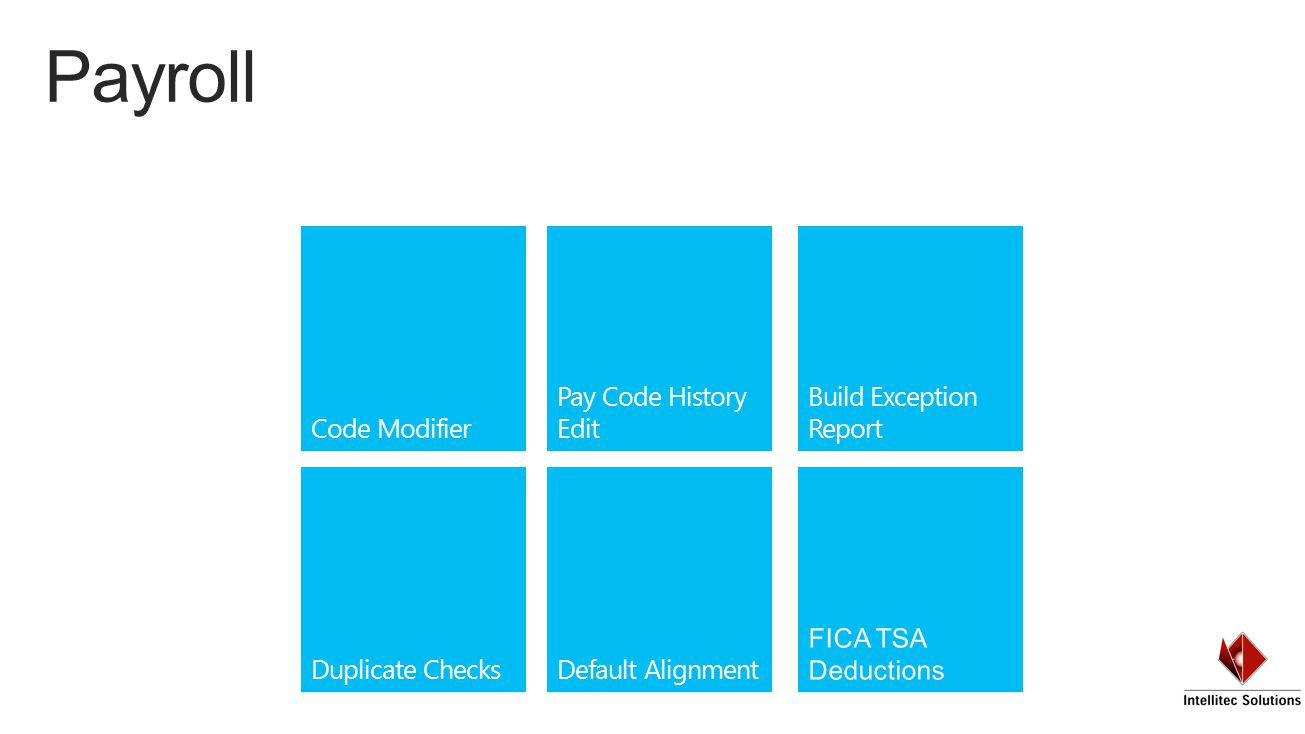 Code Modifier Duplicate Checks Build Exception Report Default Alignment Pay Code History Edit