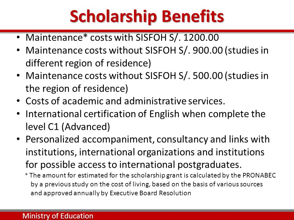 Scholarship Benefits Maintenance* costs with SISFOH S/.