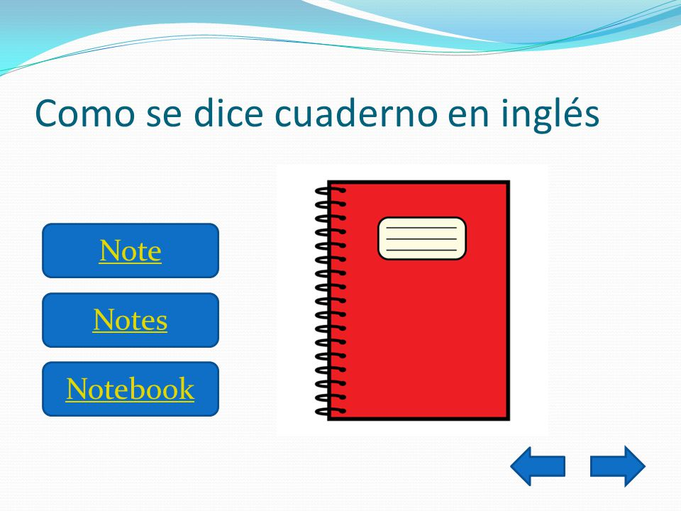 Como se dice cuaderno en inglés Note Notes Notebook