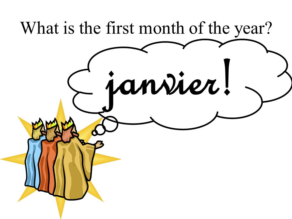 What is the first month of the year janvier!
