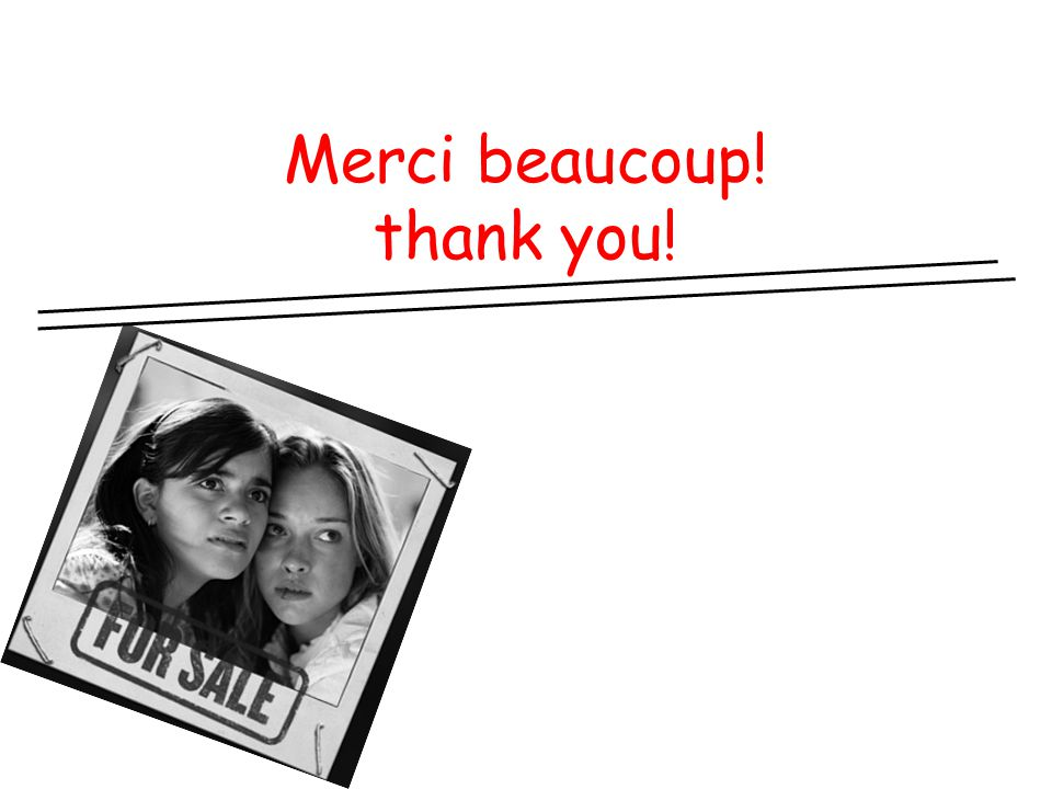 Merci beaucoup! thank you!