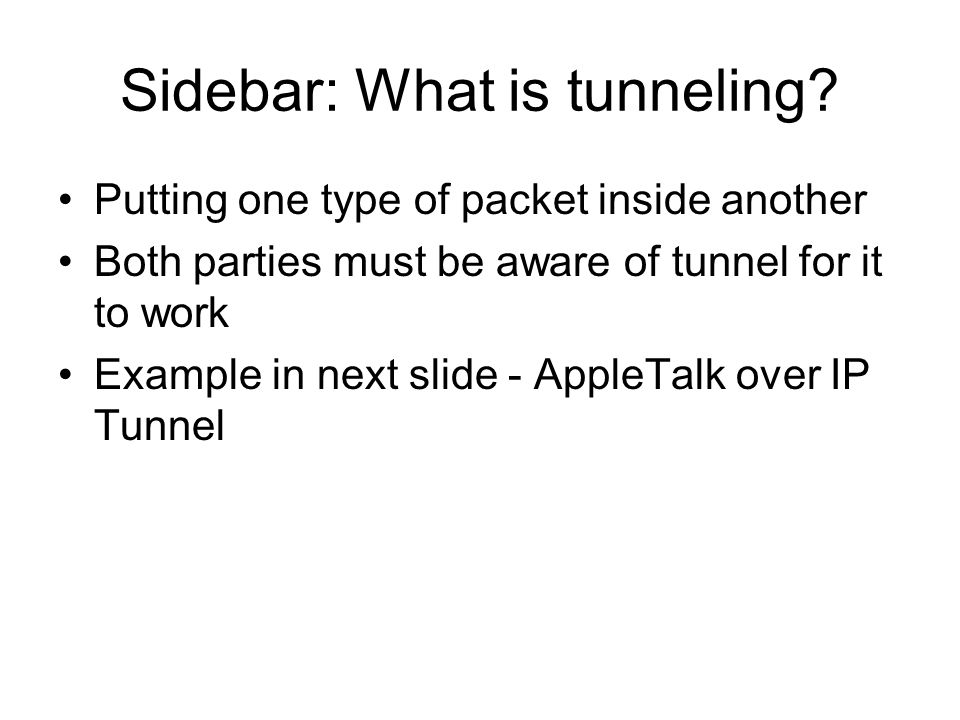 Sidebar: What is tunneling.