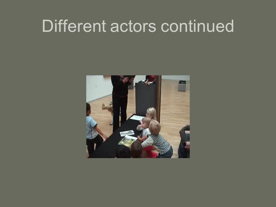 Different actors continued